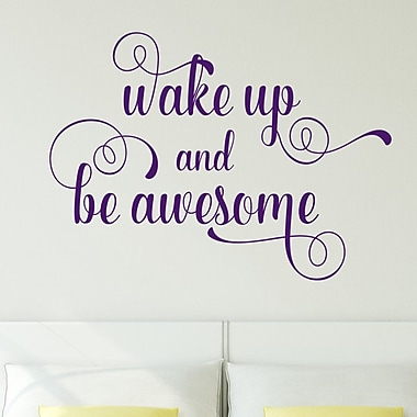 DecaltheWalls Wake Up and Be Awesome Vinyl Wall Decal; Voilet
