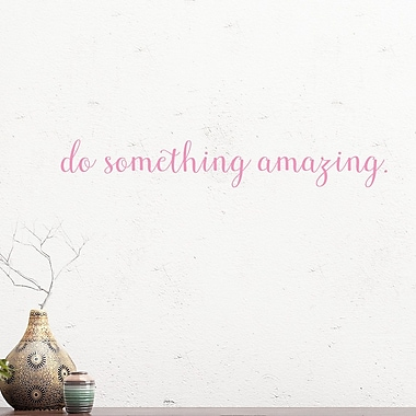 DecaltheWalls Do Something Amazing Vinyl Wall Decal; Soft Pink
