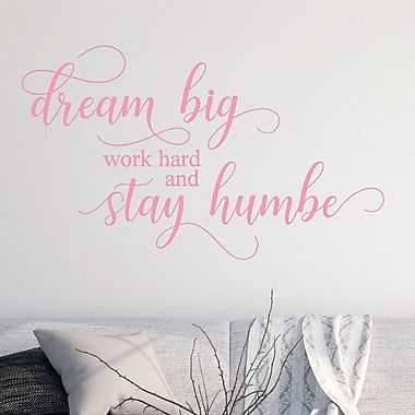 DecaltheWalls Dream Big Work Home and Stay Humble Vinyl Wall Decal; Soft Pink