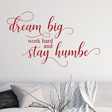 DecaltheWalls Dream Big Work Home and Stay Humble Vinyl Wall Decal; Red