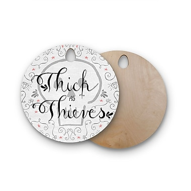 East Urban Home Skye Zambrana Birchwood Thick as Thieves Cutting Board; Round