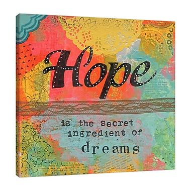 Winston Porter 'Hope Ingredient of Dreams' Textual Art on Wrapped Canvas; 24'' H x 24'' W