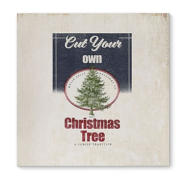 Gracie Oaks 'Cut Your Own Tree' Graphic Art Print on Canvas