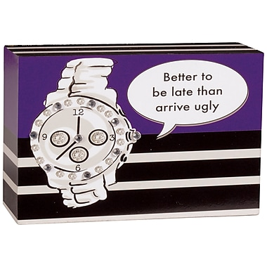 Carson Home Accents I'm Just Thinking Better to Be Late Decorative Plaque