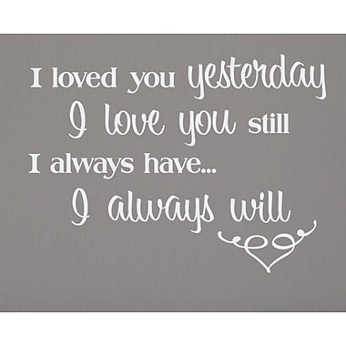 Wallums Wall Decor Love You Still Wall Decal; White