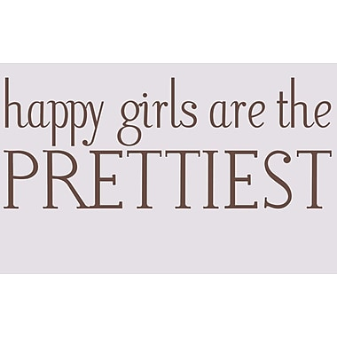 Wallums Wall Decor Happy Girls Are the Prettiest Wall Decal; Chocolate Brown