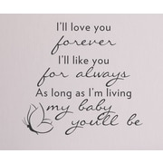 Wallums Wall Decor I'll Love You Forever Quote Wall Decal; Black