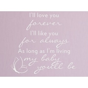 Wallums Wall Decor I'll Love You Forever Quote Wall Decal; White