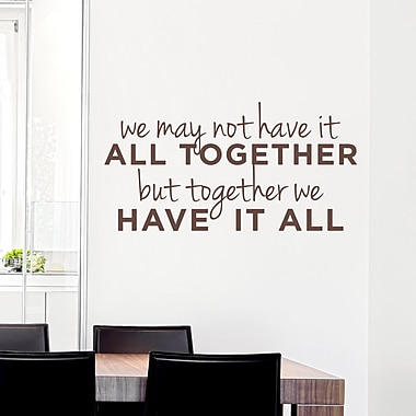 Wallums Wall Decor We May Not Have It All Together Wall Decal; Chocolate Brown