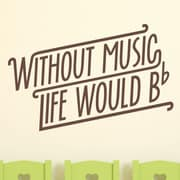 Wallums Wall Decor Without Music Life Would Be Flat Wall Decal; Chocolate Brown