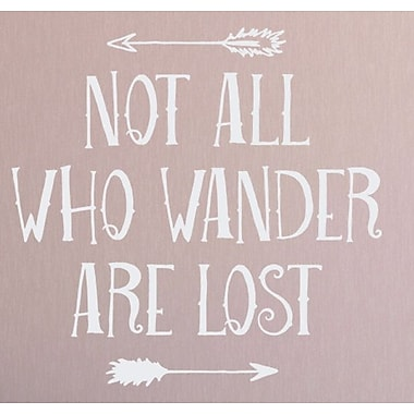 Wallums Wall Decor Not All Who Wander Are Lost Wall Decal; White