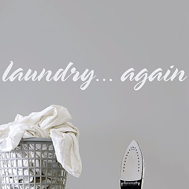 Wallums Wall Decor Laundry Again Wall Decal; White