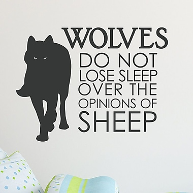 Wallums Wall Decor Wolves Do Not Lose Sleep Over The Opinions of Sheep Wall Decal; Black