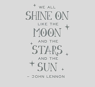 Wallums Wall Decor We All Shine on Like the Moon and the Stars Wall Decal; Gray