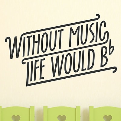 Wallums Wall Decor Without Music Life Would Be Flat Wall Decal; Black