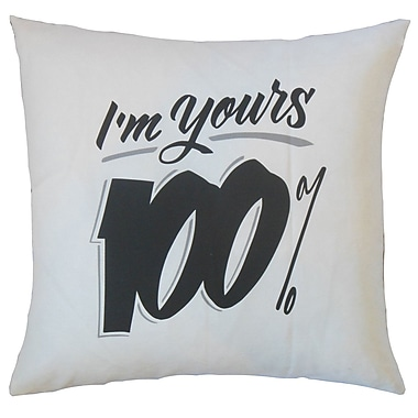 Brayden Studio Gailey I'm Yours 100pct Cotton Throw Pillow