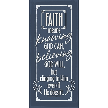 Winston Porter 'Faith Means Knowing God' Textual Art on Wood