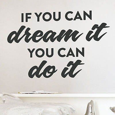 Wallums Wall Decor If You Can Dream It Quote Wall Decal; Black