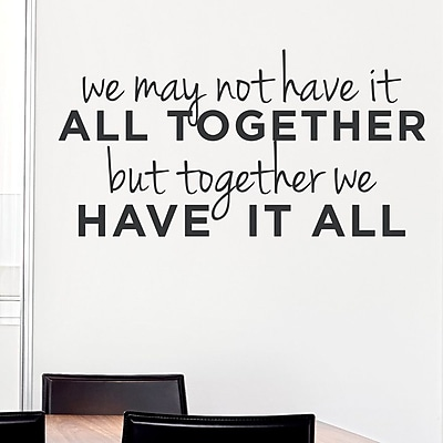 Wallums Wall Decor We May Not Have It All Together Wall Decal; Black