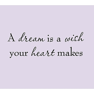 VWAQ A Dream is a Wish Your Heart Makes Vinyl inspirational Quote Wall Decal