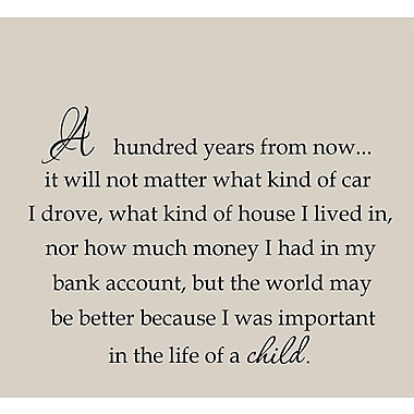 VWAQ A Hundred Years From Now inspirational Quote Wall Decal