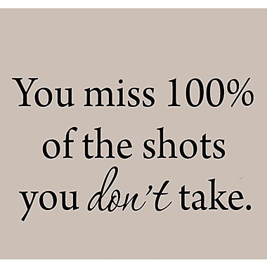 VWAQ You Miss 100pct of the Shots You Don't Take Wayne Gretsky Quote Wall Decal