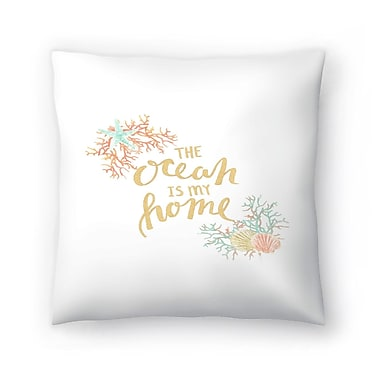 East Urban Home Jetty Printables The Ocean is My Home Typography Throw Pillow; 14 ''x 14''
