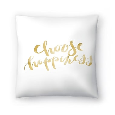 East Urban Home Jetty Printables Choose Happiness Typography Throw Pillow; 14'' x 14''
