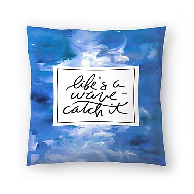 East Urban Home Jetty Printables Life's a Wave, Catch It Throw Pillow; 20'' x 20''