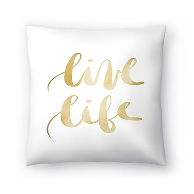 East Urban Home Jetty Printables Live Life Typography Throw Pillow; 16'' x 16''