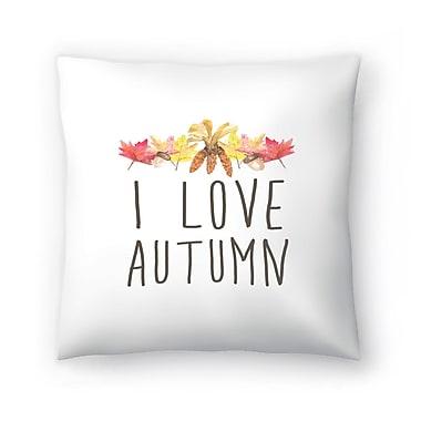 East Urban Home Jetty Printables I Love Autumn Typography Throw Pillow; 16'' x 16''