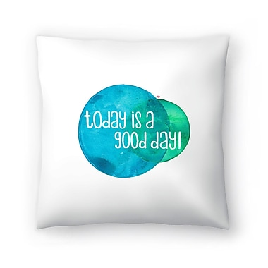 East Urban Home Elena O'Neill Today is a Good Day Throw Pillow; 14'' x 14''