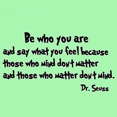 VWAQ Be Who You Are And Say What You Mean Dr. Seuss Quote Wall Decal; Lime Green