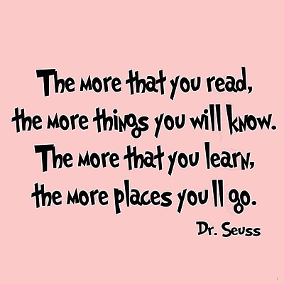 VWAQ The More that You Read the More Things You''ll Know Dr Seuss Wall Decal; Hot Pink