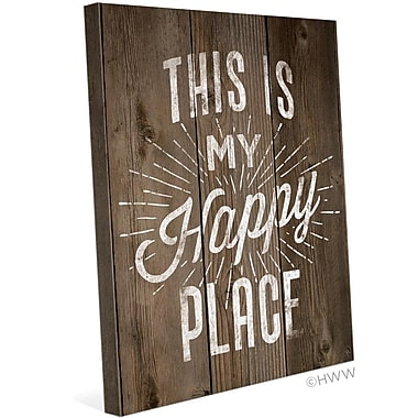 Loon Peak 'This Is My Happy Place' Textual Art on Wrapped Canvas; 20'' H x 16'' W x 1.5'' D