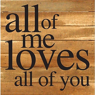 Winston Porter 'All of Me Loves All of You' Textual Art Plaque