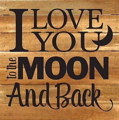 Winston Porter 'I Love You To The Moon and Back' Textual Art Plaque