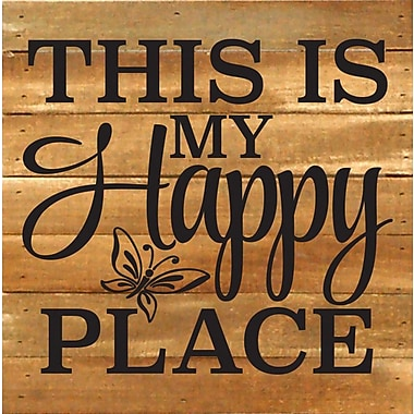 Winston Porter 'This is My Happy Place' Textual Art Plaque