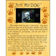 Winston Porter 'Just My Dog Photo' Graphic Art Plaque
