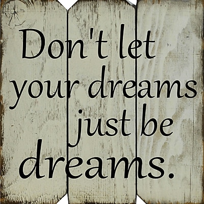 Gracie Oaks 'Don't Let Your Dreams Just Be Dreams' Textual Art on Plaque