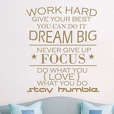 Decal House Work Hard Quote Wall Decal; Light Brown