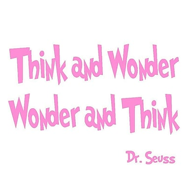 VWAQ Think and Wonder, Wonder and Think Dr Seuss Quote Wall Decal; Bubblegum Pink