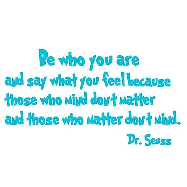 VWAQ Be Who You Are And Say What You Mean Dr. Seuss Quote Wall Decal; Sky Blue