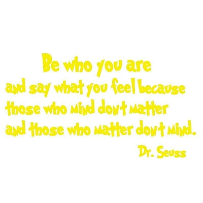 VWAQ Be Who You Are And Say What You Mean Dr. Seuss Quote Wall Decal; Yellow