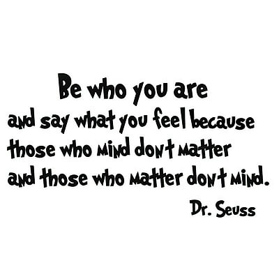 VWAQ Be Who You Are And Say What You Mean Dr. Seuss Quote Wall Decal; Bubblegum Pink