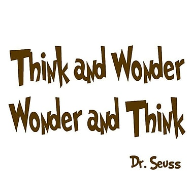 VWAQ Think and Wonder, Wonder and Think Dr Seuss Quote Wall Decal; Brown
