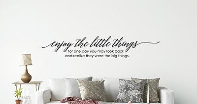 Enchantingly Elegant Enjoy the Little Things Wall Decal; 75'' H x 14'' W