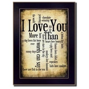 "TrendyDecor4U I Love You More I-8.5""x12.25"" Framed Print (SB179C-712)"