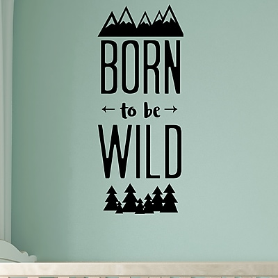 Belvedere Designs LLC Born To Be Wild Wall Quotes Decal