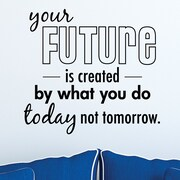 Belvedere Designs LLC Your Future is Created Wall Quotes  Decal